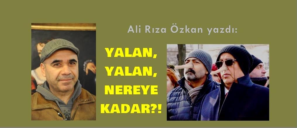 Yalan Yalan Nereye Kadar? / Ali Rıza Özkan