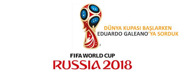 Futbol Toplumların Afyonu mu? / Eduardo Galeano