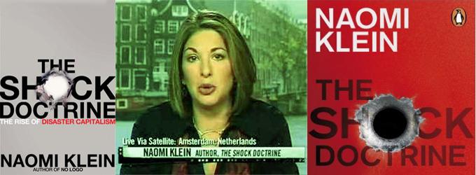 """Naomi Klein, """"Şok Doktrini"""" ve Felaket Kapitalizmi / Ahmet Yıldız"""
